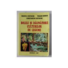BOLILE SI DAUNATORII CULTURILOR DE LEGUME de MARCEL COSTACHE ...CONSTANTIN COSTACHE , 2007,  PREZINTA HALOURI DE APA *