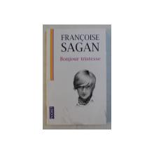 BONJOUR TRISTESSE par FRANCOISE SAGAN , 2010