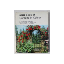 BOOK OF GARDENS IN COLOUR by DENIS HARDWICKE AND ROY HAY , 1967
