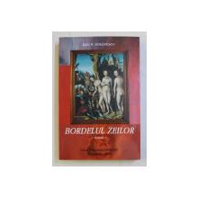 BORDEIUL ZEILOR - roman de ION V. STRATESCU , 2011, DEDICATIE*