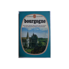 BOURGOGNE  - SITES , MUSEES ...HOTELS , CARTE ET PLANS , GUIDE , 1978