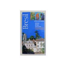 BRESIL  - GUIDES BLEUS EVASION par ISABELLE JEUGE  - MAYNART , 2001