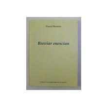 BREVIAR ENESCIAN de PASCAL BENTOIU , 2005