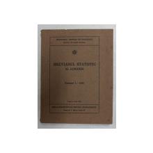 BREVIARUL STATISTIC AL ROMANIEI , VOLUMUL I - 1938