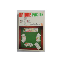 BRIDGE FACILE par JOSE LE DENTU , 1970