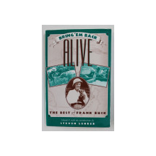 BRING 'EM BACK ALIVE: THE BEST OF FRANK BUCK by FRANK BUCK , 2000
