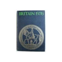 BRITAIN 1976 - AN OFFICIAL HANDBOOK