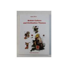 BRITISH CULTURE AND CIVILIZATION THEMES by IOANA ZIRRA , 2003
