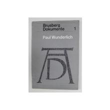 BRUSBERG DOKUMENTE 1 - PAUL WUNDERLICH - DURER PARAPHRASEN , 1971
