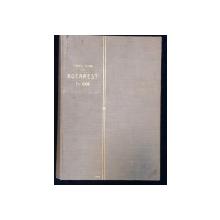 BUCAREST EN 1906, FREDERIC DAME, BUCURESTI 1907