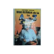 BUCATARIA DE LA A LA Z-ALEXANDRU ISOVEANU