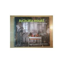 BUCATARIA HOINARA- WANDERS OF COOKING - ALBUM DE FOTOGRAFII DE RAZVAN VOICULESCU