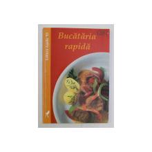BUCATARIA RAPIDA de TANJA SCHINDLER , 2000