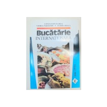 BUCATARIE INTERNATIONALA  , BUCURESTI 1995