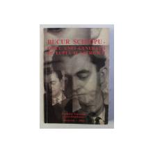 BUCUR SCHIOPU - OMUL UNEI GENERATII DE LUPTA SI SACRIFICII , 2002