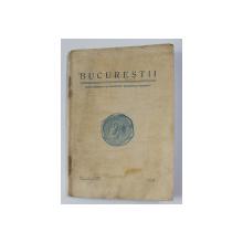 BUCURESTI - REVISTA MUZEULUI MUNICIPIULUI BUCURESTI nr. 1 - 2 , anul III , 1937 , PREZINTA PETE SI HALOURI DE APA *