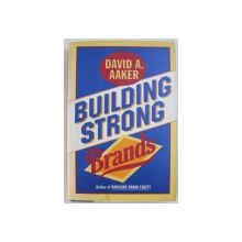 BUILDING STRONG BRANDS by DAVID A . AAKER , 1996