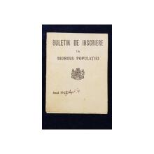 BULETIN DE INSCRIERE LA BIUROUL POPULATIEI, ANUL 1929