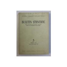 BULETIN STIINTIFIC - SECTIA DE BIOLOGIE SI STIINTE AGRICOLE , SECTIA DE GEOLOGIE SI GEOGRAFIE , ACADEMIA R.P.R. , NR. 3 , TOMUL VII , IULIE - SEPTEMBRIE 1955