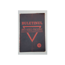 BULETINUL ANTI-IUDEO-MASONIC - ANUL I, No. 12, DECEMBRIE 1930