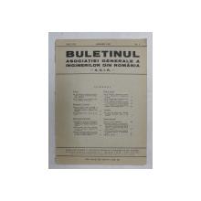 BULETINUL ASCOIATIEI GENERALE A INGINERILOR DIN ROMANIA - A.G.I.R. , ANUL XXI , NR. 1 , IANUARIE  1939