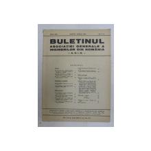BULETINUL ASCOIATIEI GENERALE A INGINERILOR DIN ROMANIA - A.G.I.R. , ANUL XXII , NR. 3-4 , MARTIE - APRILIE  ,  1940