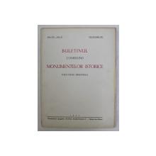BULETINUL COMISIUNII MONUMENTELOR ISTORICE  - PUBLICATIUNE TRIMESTRIALA , ANUL XXX , FASC. 93 , IULIE - SEPTEMBRIE  , 1937