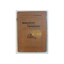 BULETINUL CULTIVAREI SI FERMENTAREI TUTUNULUI , ANUL XIX , NR. 3 , IULIE - SEPTEMBRIE , 1930