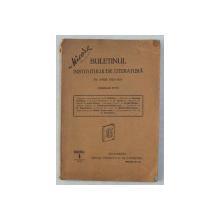 BULETINUL INSTITUTULUI DE LITERATURA PE ANUL 1924 - 1925 ( BULETINELE 65 - 70 ) , 1925