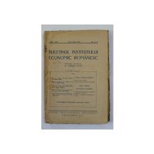 BULETINUL INSTITUTULUI ECONOMIC ROMANESC , ANUL XVII  , , NO - 5 - 6 , MAI - IUNIE , 1938