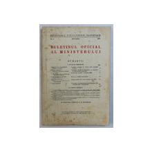 BULETINUL OFICIAL AL MINISTERULUI , No. 1  , IANUARIE , 1939