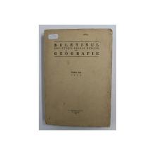 BULETINUL SOCIETATII REGALE ROMANE DE GEOGRAFIE , TOMUL LIII , 1934
