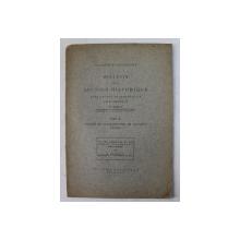 BULLETIN DE LA SECTION HISTORIQUE , PUBLICATION TRIMESTRIELLE . SOUS LA DIRECTION de N. IORGA , TOME XI , CONGRES DE BYZANTINOLOGIE DE BUCAREST  - MEMOIRES , 1924