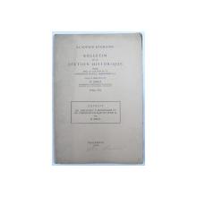 BULLETIN DE LA SECTION HISTORIQUE , sous la direction de N. IORGA , 1930