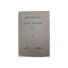 BULLETIN LINGUISTIQUE , publie par A . ROSETTI , No. IV , 1936