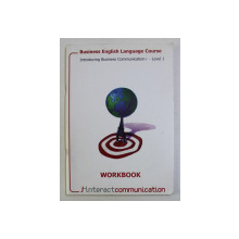BUSINESS ENGLISH LANGUAGE COURSE , INTRODUCING BUSINESS COMMUNICATION LEVEL 1 - WORKBOOK - , 2004