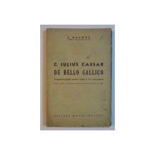 C. IULIUS CAESAR DE BELLO GALLICO. FRAGMENTE ALESE PENTRU CLASA A V-A SECUNDARA de C. BALMUS