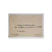 C. RADULESCU - MOTRU , CARTE DE VIZITA CU INSEMNARE OLOGRAFA , 1941