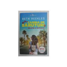 CABINA DE SARUTURI , VOLUMUL II - RELATIE LA DISTANTA  de BETH REEKLES , 2020