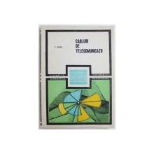 CABLURI DE TELECOMUNICATII de T. GHITA , 1990