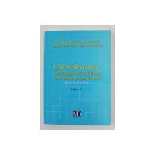 CAEN REVIZUIT 2 - CLASIFICAREA ACTIVITATILOR DIN ECONOMIA NATIONALA - NOTE EXPLICATIVE , EDITIA A 2 -A , 2008