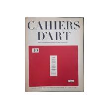 CAHIERS D 'ART, No 10 , 1926
