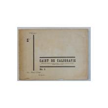 CAIET DE CALIGRAFIE PENTRU UZUL SCOALELOR DE GRAD SECUNDAR  - SCRIEREA CURSIVA ENGLEZA  de TUDOR N . PUPEZESCU , 1936