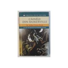 CAINELE DIN BASKERVILLE de SIR ARTHUR CONAN DOYLE , 2014