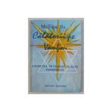 CALATORII PE VAMFIM  de MELFIOR RA , COLECTIA ' INTALNIRI IN ALTE DIMENSIUNI ' , 1994
