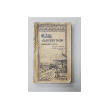 CALAUZA CAILOR FERATE ROMANE, PUBLICATIUNE OFICIALA, ANUALA de INGINER STELIAN PETRESCU, ED. 1 - BUCURESTI, 1913
