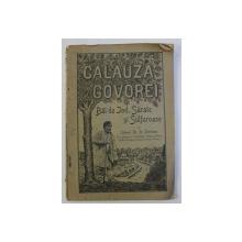 CALAUZA GOVOREI - BAI DE JOD , SARATE SI SULFUROASE de COLONEL DR. N. ZORILEANU , 1902