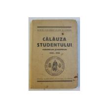 CALAUZA STUDENTULUI - VADEMECUM ACADEMICUM 1935 - 1936