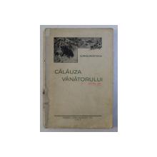 Calauza vanatorului de Coriolan Stoica cu 23 de figuri in text 1937