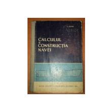 CALCULUL SI CONSTRUCTIA NAVEI-C.NASTASE